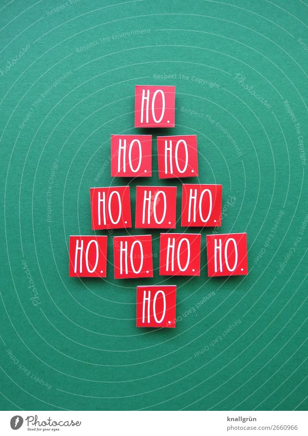 HO. HO. HO.... Weihnachten & Advent grün weiß rot Freude Gefühle Zusammensein Stimmung Schriftzeichen Kommunizieren Schilder & Markierungen Fröhlichkeit kaufen