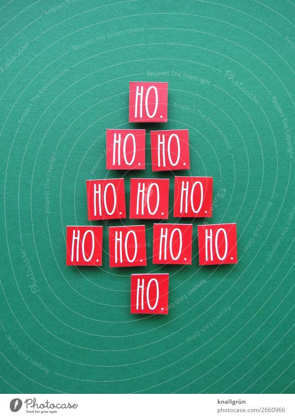 HO. HO. HO.... Weihnachtsbaum Schriftzeichen Schilder & Markierungen Kommunizieren grün rot weiß Gefühle Stimmung Freude Fröhlichkeit Vorfreude Zusammensein