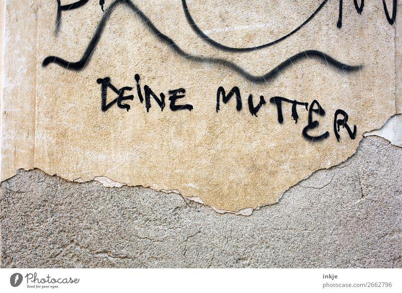 Antwort Lifestyle Menschenleer Mauer Wand Fassade Zeichen Schriftzeichen Graffiti braun schwarz Partnerschaft Mutter Eltern Familie & Verwandtschaft Deutsch