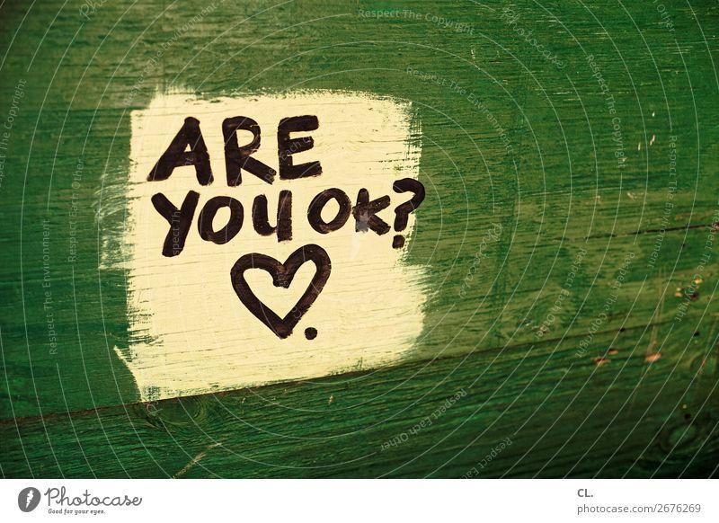 alles jut? grün Holz Leben Religion & Glaube Gefühle Freundschaft Schriftzeichen Kommunizieren Herz Hilfsbereitschaft Zeichen Freundlichkeit Neugier Schutz