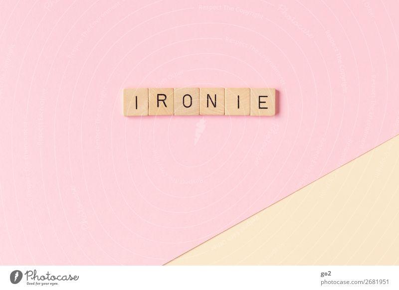Ironie Spielen Papier Holz Schriftzeichen Kommunizieren frech listig lustig Gefühle Wahrheit Weisheit klug Unglaube Hochmut falsch Ärger gereizt Feindseligkeit
