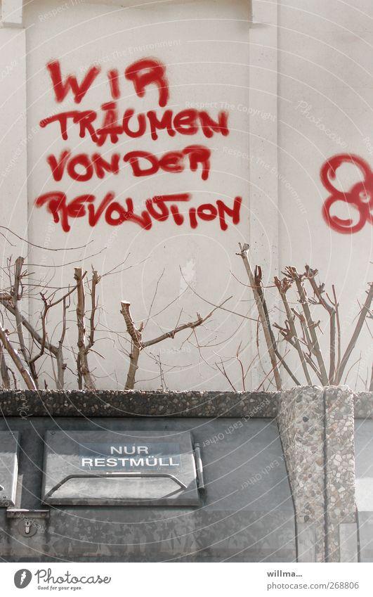 revolution und restmüll rot Wand Graffiti Mauer grau träumen Schriftzeichen Gesetze und Verordnungen Text Politik & Staat Frustration Straßenkunst Müllbehälter