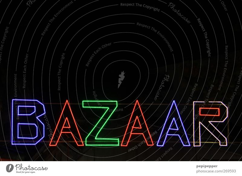 BAZAAR Freizeit & Hobby Schilder & Markierungen Schriftzeichen kaufen Hinweisschild Veranstaltung Handel exotisch Sightseeing Nachtleben Warnschild ausgehen