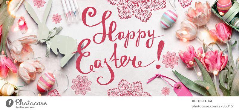 Happy Easter. Ostern Grußkarte Stil Design Dekoration & Verzierung Feste & Feiern Tulpe Blumenstrauß Zeichen rosa Tradition happy easter Symbole & Metaphern