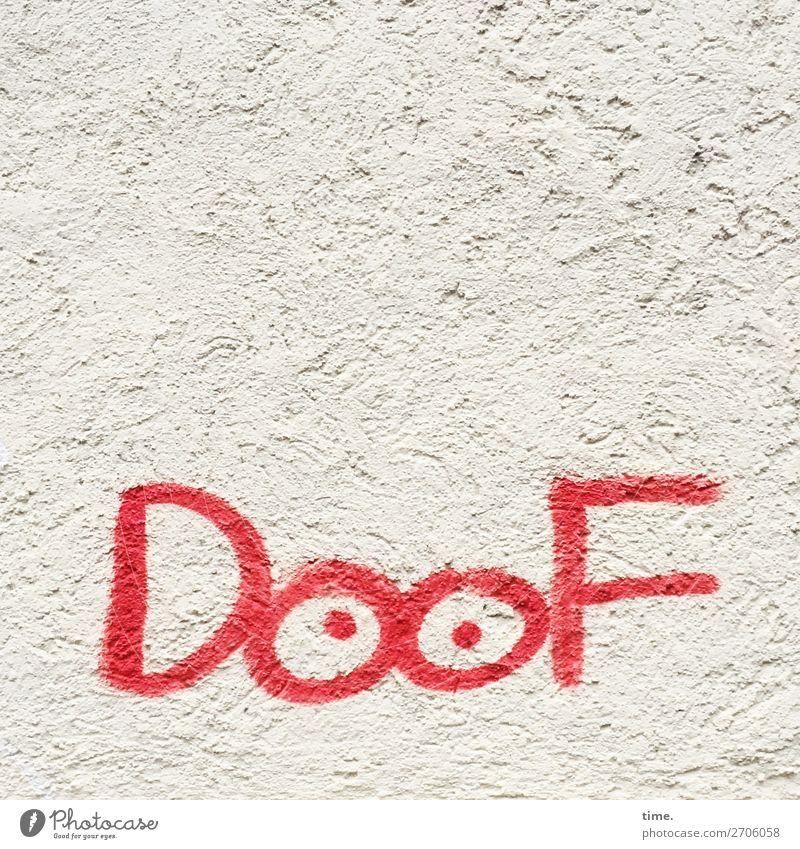 hip & trendy Gemälde Mauer Wand Farbe Stein Beton Zeichen Schriftzeichen Graffiti frech rebellisch Klischee trashig Stadt Wut Willensstärke Tatkraft