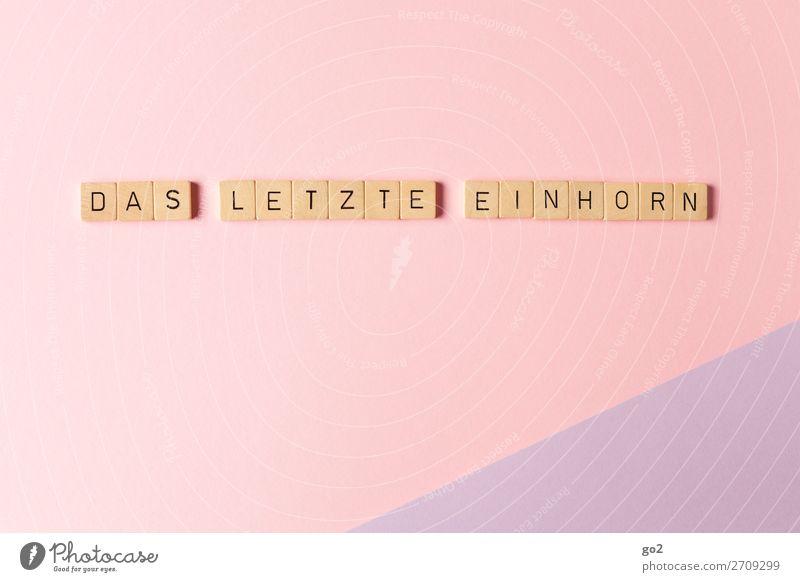 Das letzte Einhorn Spielen Papier Dekoration & Verzierung Kitsch Krimskrams Holz Schriftzeichen außergewöhnlich fantastisch Unendlichkeit verrückt feminin rosa