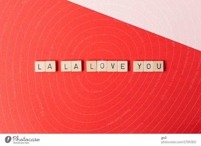 La La Love You Glück Spielen Flirten Valentinstag Hochzeit Geburtstag Schriftzeichen rot Gefühle Freude Lebensfreude Frühlingsgefühle Sympathie Zusammensein