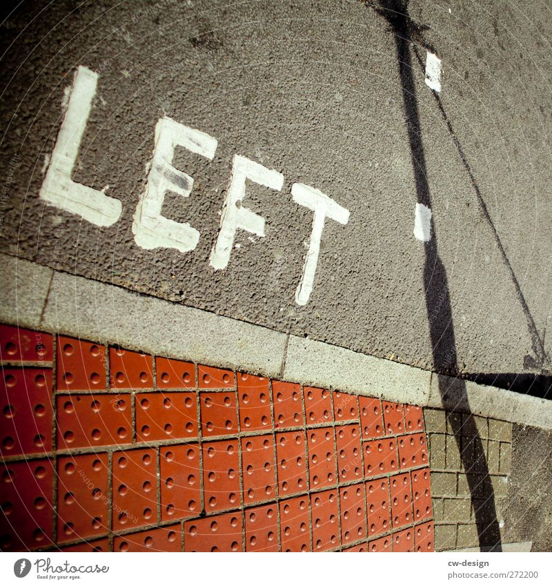 LEFT Stadt Straße Wege & Pfade Schilder & Markierungen Schriftzeichen Kommunizieren Hinweisschild Stadtzentrum Verkehrswege Straßenkreuzung Fußgänger