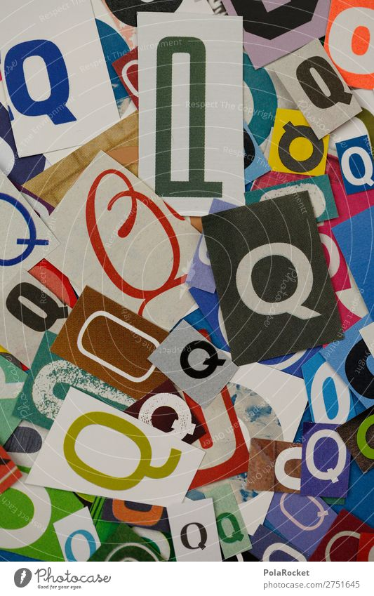 #A# QQQQQ Kunst Kunstwerk ästhetisch Buchstaben Buchstabensuppe Typographie Design Kreativität schreiben Sprache Telekommunikation Farbfoto mehrfarbig