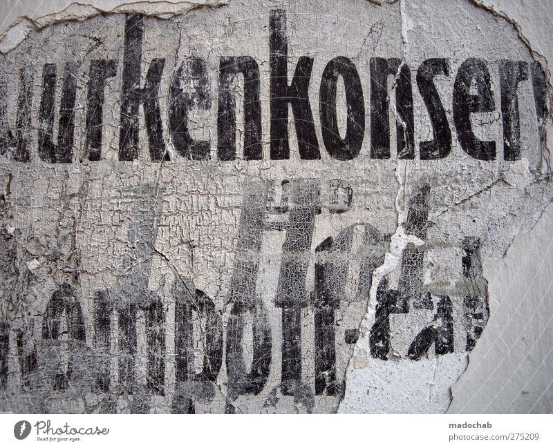 Ganz was Feines Mauer Wand Zeichen Schriftzeichen Schilder & Markierungen Graffiti ästhetisch dreckig dunkel hässlich historisch kaputt Originalität retro