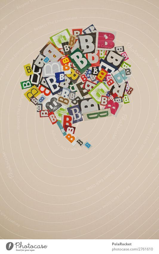 #AJ# B wie Berta Kunst ästhetisch Buchstaben Telekommunikation sprechen Kommunizieren Kommunikationsmittel Sprechblase viele durcheinander Typographie Design