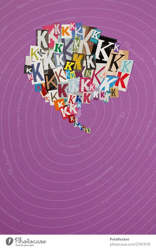 #AJ# K wie Konrad Kunst Kunstwerk ästhetisch Typographie Schriftzeichen viele Sprache Fremdsprache Telekommunikation sprechen Kommunizieren Kommunikationsmittel