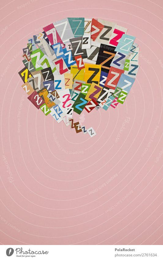 #AJ# Z wie Zeppelin Kunst Kunstwerk ästhetisch z Sprache kommunikativ Kommunikationsmittel Fremdsprache Typographie gestalten Design schlafen Farbfoto