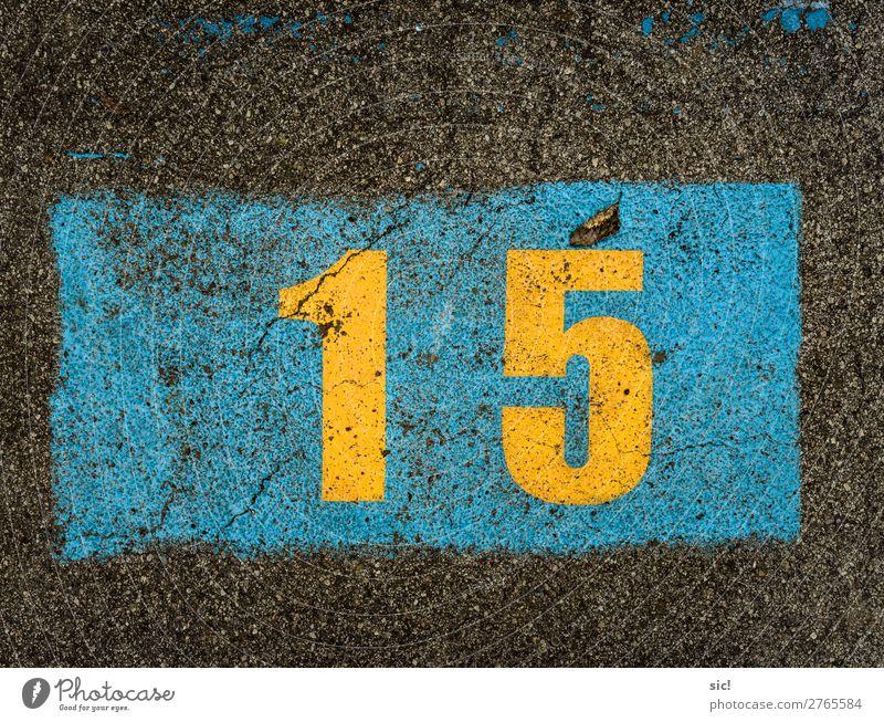 fünfzehn Geburtstag Verkehr Autofahren Straße Verkehrszeichen Verkehrsschild Parkplatz Zeichen Ziffern & Zahlen Schilder & Markierungen Feste & Feiern blau gelb