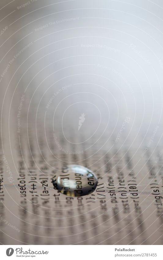 #A# DEBUG1 Kunst Kunstwerk ästhetisch Wassertropfen debug Fehler fehlerhaft Programm programmieren Software Programmiersprache Kennwort Internet