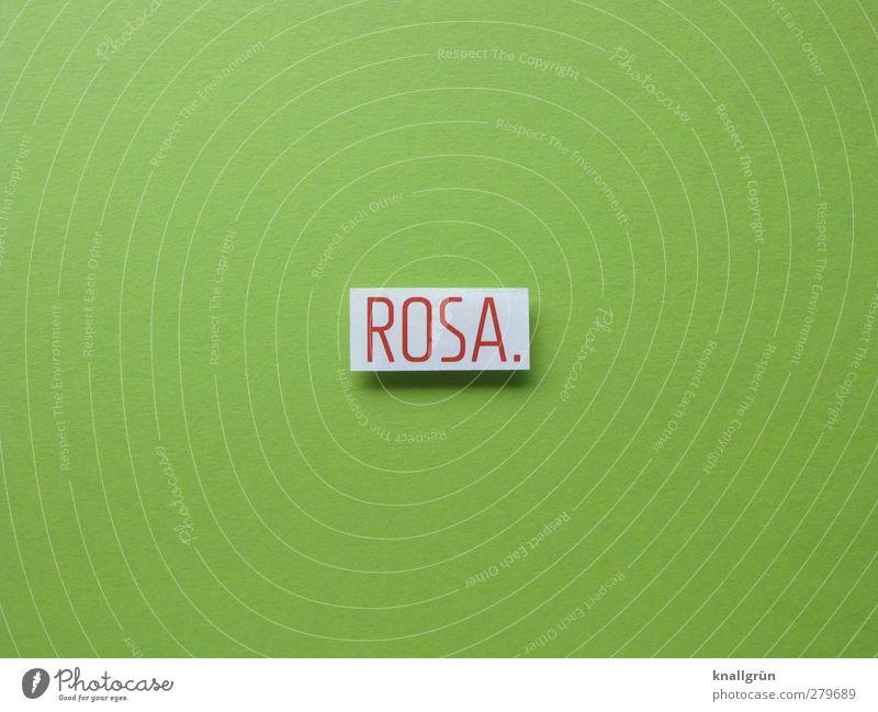 ROSA. Schriftzeichen Schilder & Markierungen Kommunizieren eckig grün weiß Gefühle lügen Farbe Irritation Wort Sprache Beschreibung Farbfoto Studioaufnahme