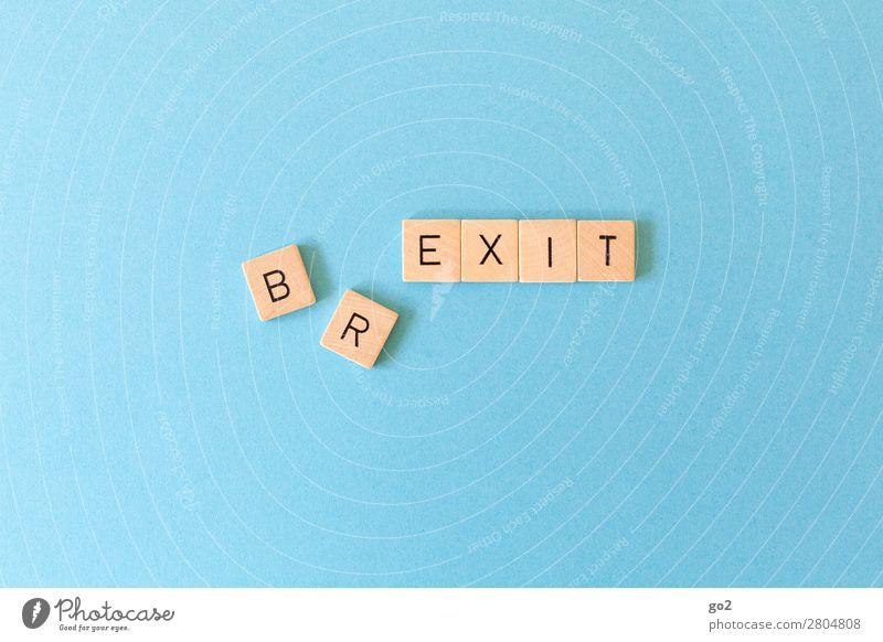 BR/EXIT Spielen Europa Schriftzeichen Zukunft kaputt Wandel & Veränderung bedrohlich Zukunftsangst Verfall Ende Konflikt & Streit Gesellschaft (Soziologie)
