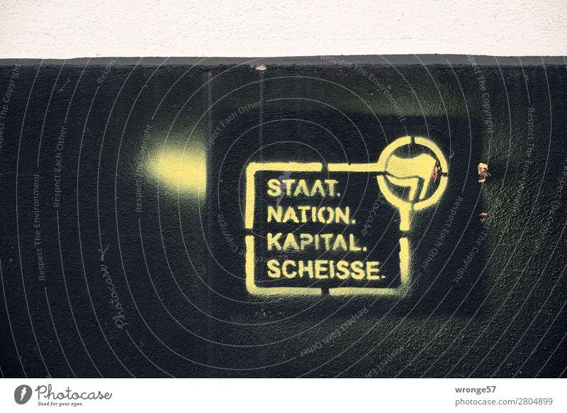 Alles Scheisse Stadt schwarz Graffiti gelb Schriftzeichen Zeichen Geld Kot Konflikt & Streit Meinung Politik & Staat Aggression rebellisch rebellieren