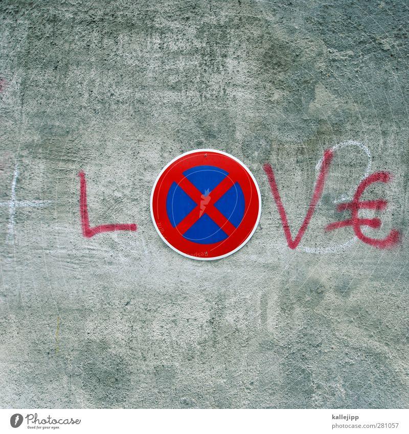 verbotene liebe Verkehr Zeichen Schriftzeichen Schilder & Markierungen Hinweisschild Warnschild Verkehrszeichen Graffiti Geld Eurozeichen Küssen Liebe rot