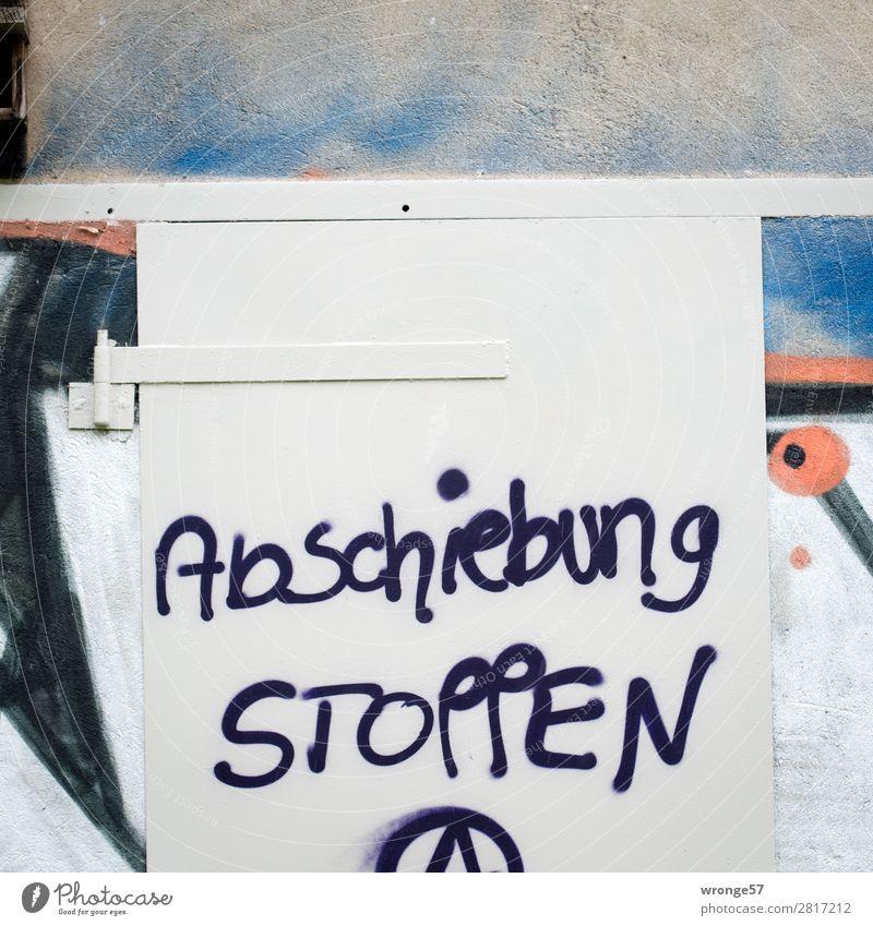 Abschiebung STOPPEN Schriftzeichen Graffiti rebellisch Stadt blau rot schwarz weiß Stimmung Optimismus Solidarität Hilfsbereitschaft rebellieren
