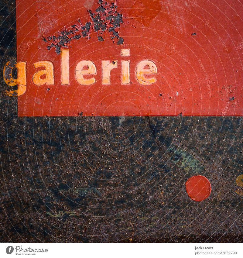 alt in galerie Kunstgalerie Metall Schriftzeichen Schilder & Markierungen Punkt authentisch dreckig fest kaputt retro rot Stimmung Ausdauer Interesse Design