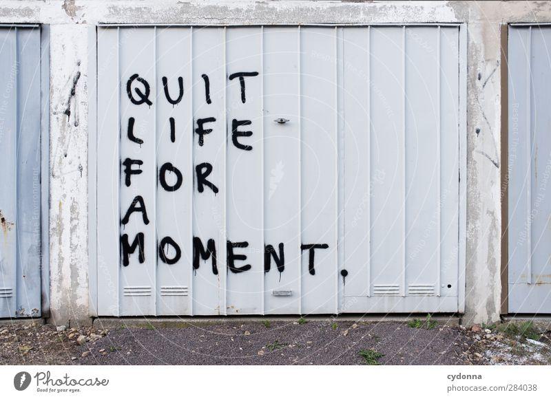 Schrei nach Stille Einsamkeit ruhig Erholung Graffiti Tod Wand Leben Gefühle Freiheit Mauer Zeit träumen Tür Lifestyle Schriftzeichen Kommunizieren