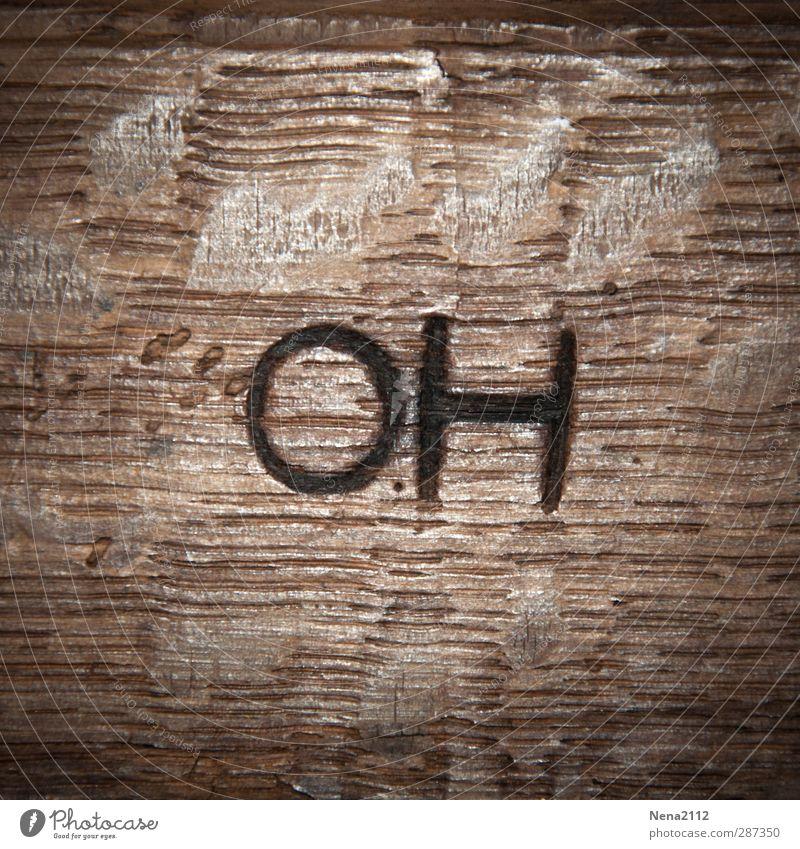 OH! Photocase hat Geburtstag??? Happy Birthday Photocase! :) Holz braun Buchstaben Schriftzeichen pyrogravure schnitzen Schnitzereien Strukturen & Formen