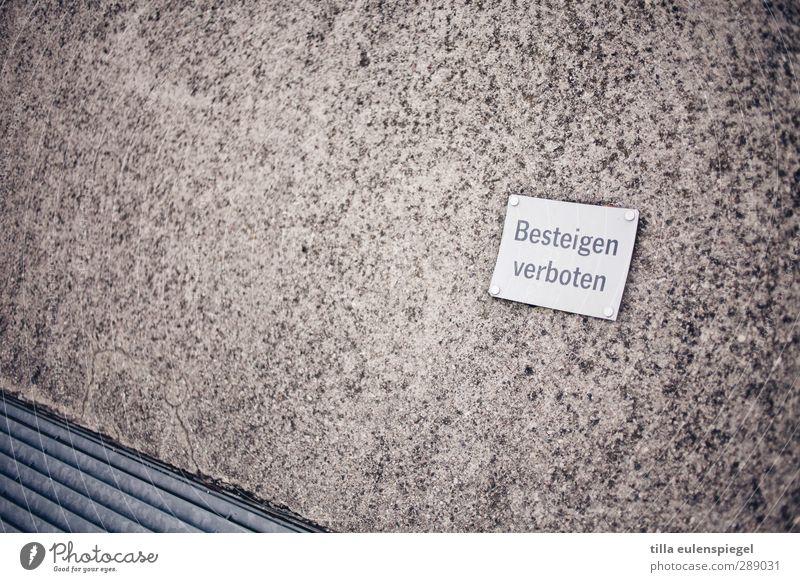 Für Zuchthengste frustrierend. Mauer Wand Denkmal Stein Schriftzeichen Schilder & Markierungen Hinweisschild Warnschild Verbote Besteigen verboten Verbotsschild