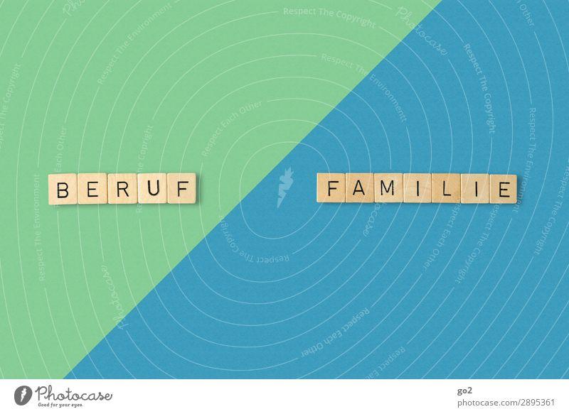 Beruf / Familie Freizeit & Hobby Spielen Basteln Arbeit & Erwerbstätigkeit Karriere Feierabend Familie & Verwandtschaft Leben Papier Holz Schriftzeichen