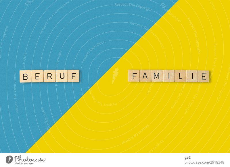 Beruf vs Familie? blau Holz Leben gelb Familie & Verwandtschaft Spielen Freiheit Arbeit & Erwerbstätigkeit Zufriedenheit Freizeit & Hobby Schriftzeichen