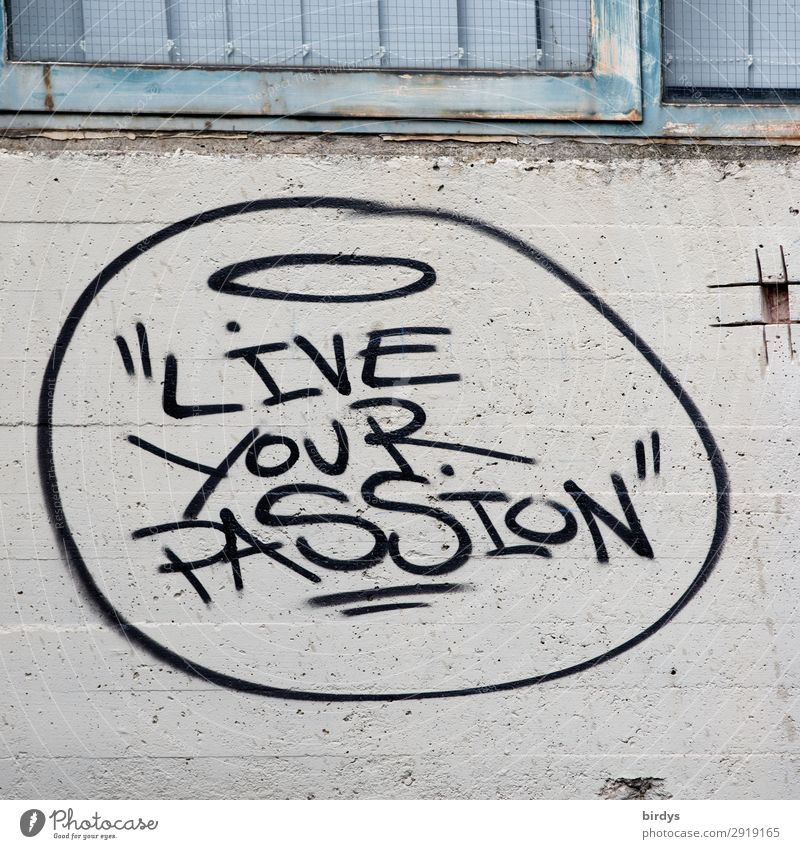 Guter Rat blau schwarz Leben Graffiti Wand Mauer grau Metall Schriftzeichen Erfolg Kreativität Lebensfreude authentisch Beginn einzigartig Idee
