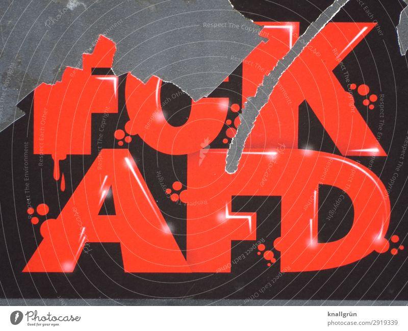 FCKAFD Schriftzeichen Schilder & Markierungen Hinweisschild Warnschild Kommunizieren bedrohlich kaputt rot schwarz Gefühle Stimmung Menschlichkeit Solidarität