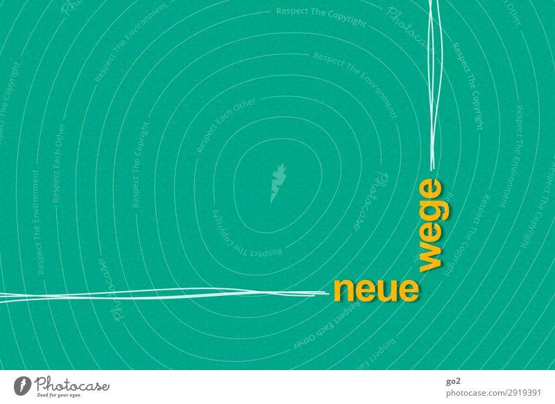 Neue Wege grün Leben gelb Wege & Pfade Bewegung Freiheit Linie Schriftzeichen Kommunizieren ästhetisch Kreativität Beginn Zukunft einzigartig