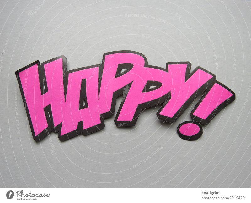 HAPPY! Schriftzeichen Schilder & Markierungen Kommunizieren grau rosa schwarz Gefühle Glück Happy Farbfoto Studioaufnahme Menschenleer Textfreiraum oben