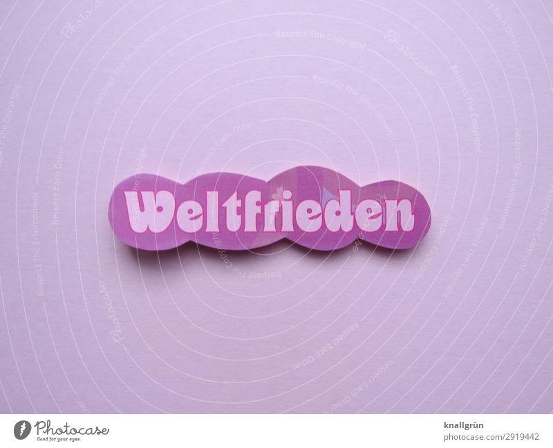 Weltfrieden Schriftzeichen Schilder & Markierungen Kommunizieren Fröhlichkeit rosa Gefühle Stimmung Glück Zufriedenheit Geborgenheit Menschlichkeit Hoffnung