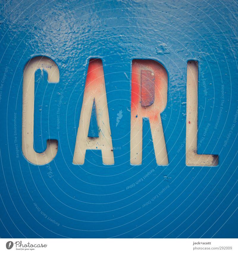CARL Straßenkunst Dekoration & Verzierung Metall Kunststoff Schilder & Markierungen Wort fest nah retro blau Stimmung standhaft Ordnungsliebe sparsam Farbe Idee