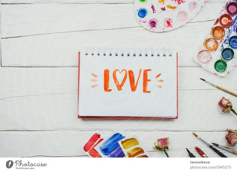 """Skizzenbuch mit Griffschrift """"Liebe"""". Notizbuch Mitteilung Künstler Hintergrundbild schön Bürste Business mehrfarbig Entwurf Kreativität Dekoration & Verzierung"""