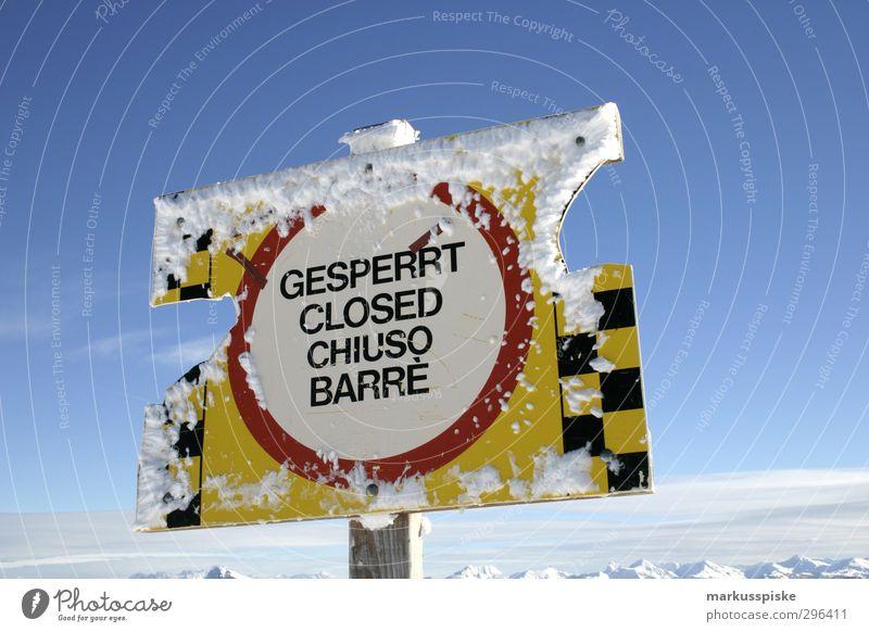 Gesperrt Closed Chiuso Barre Himmel Ferien & Urlaub & Reisen Winter Berge u. Gebirge Schnee Sport Freiheit Eis gefährlich Abenteuer Gipfel Schneebedeckte Gipfel Risiko Gletscher Verbote Wintersport