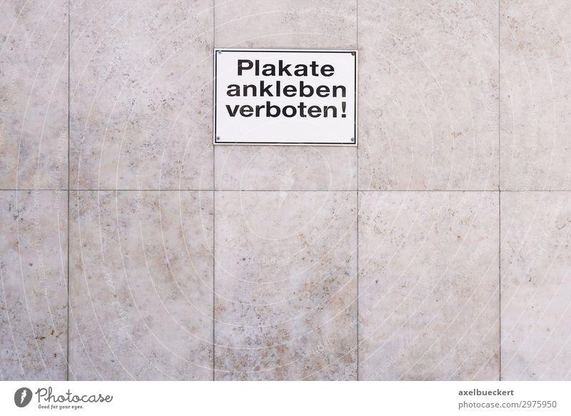 Plakate ankleben verboten Schild Mauer Wand Fassade Schilder & Markierungen Hinweisschild Warnschild Verbote plakate ankleben verboten Hintergrundbild