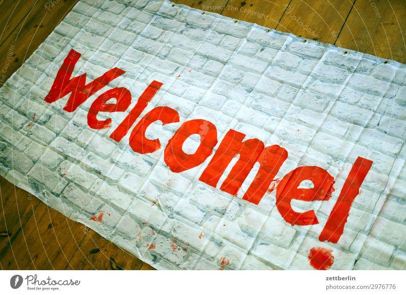 Welcome! Ausländer Flucht Flüchtlinge Krieg Kultur Transparente Völkerwanderung Willkommen Engagement wirtschaftsflüchtlinge zuwanderung