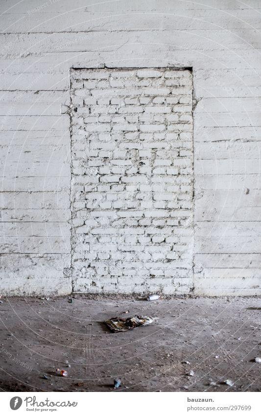 da hab ich mir soviel mühe gegeben | zugemauert. weiß Wand Mauer grau Stein Fassade Tür Kraft dreckig Beton trist Baustelle Neugier Fabrik Handwerk chaotisch