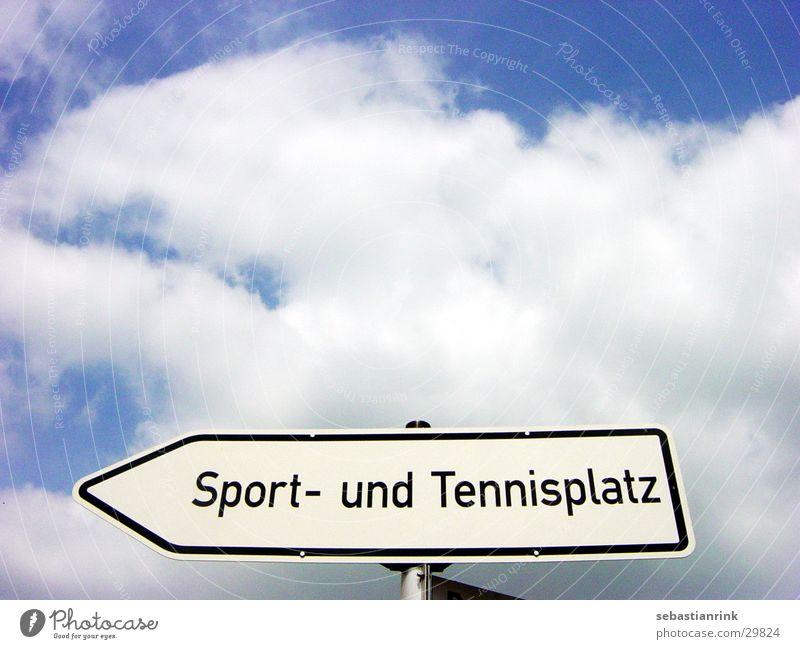 schild Himmel blau Wolken Sport Schilder & Markierungen Freizeit & Hobby Tennis