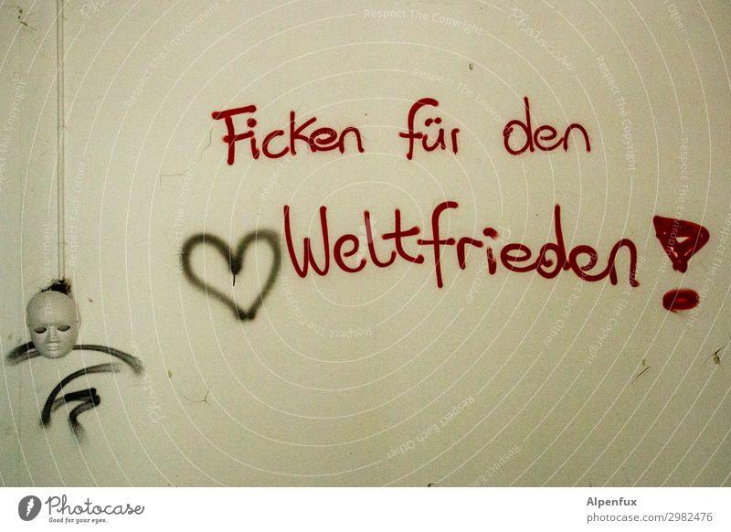 Na dann, wenn`s hilft...... | UT Kassel Erotik Freude Graffiti Glück Zufriedenheit Schriftzeichen Sex Fröhlichkeit Lebensfreude Frieden Wut Gewalt Vorfreude