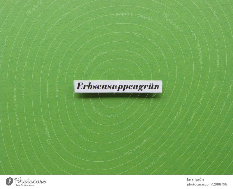 Erbsensuppengrün Schriftzeichen Schilder & Markierungen Kommunizieren schwarz weiß Farbe erbsensuppengrün Farbfoto Studioaufnahme Menschenleer