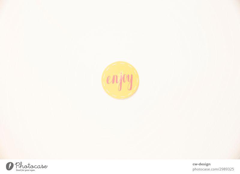 enjoy-Schild auf weißem Hintergrund genießen Freude Sommer Buchstaben Schilder & Markierungen Schriftzug Schriftzeichen Kommunizieren Textfreiraum
