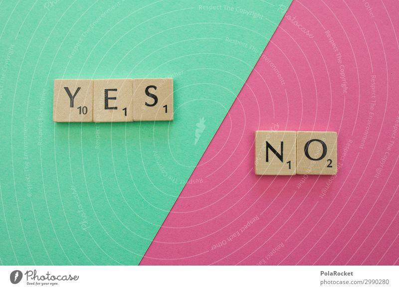 #A# YES and NO Kunst Kunstwerk ästhetisch unentschlossen ja nein positiv negativ Wort Buchstaben Wortspiel Wortgefecht Wahlen wählen Wahlkampf Diskussionsrunde
