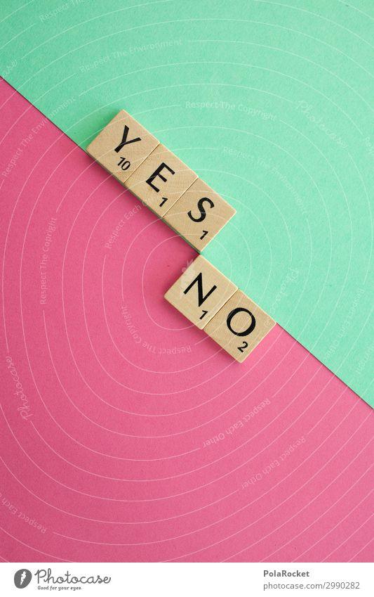 #A# Yes-No Kunst Kunstwerk ästhetisch ja nein Kontrast pro gegen positiv negativ Jing Jang Optimismus Optimist Pessimist Entscheidung Wahlen wählen Wahlkampf