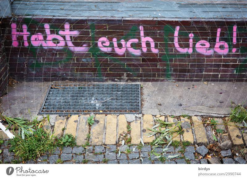 Hilfreich / Habt euch lieb ! Jugendkultur Mauer Wand Schriftzeichen Graffiti authentisch Freundlichkeit gut positiv Stadt Gefühle Liebe friedlich Menschlichkeit