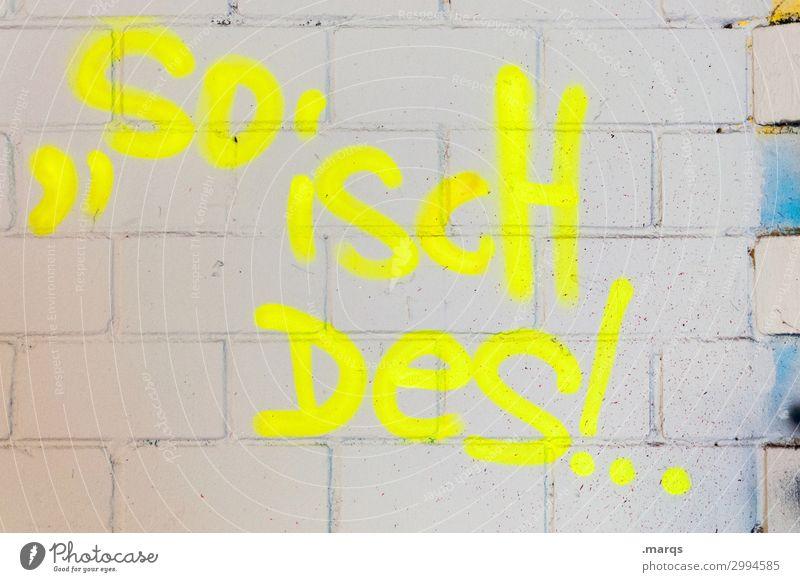 Badenser weiß Graffiti gelb Wand Mauer grau Schriftzeichen neonfarbig Redewendung Baden-Württemberg Realismus Dialekt