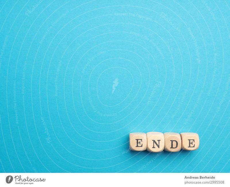Ende auf blau Hintergrundbild Stil Business Design Schriftzeichen Kommunizieren Information Symbole & Metaphern Ziel Kalender Veranstaltung Text Ruhestand